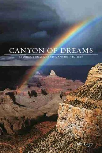Canyon of Dreams: Stories from Grand Canyon History (Paperback)