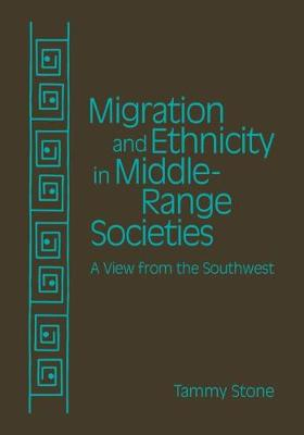 Migration and Ethnicity in Middle-Range Societies: A View from the Southwest (Hardback)