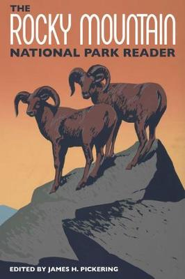 The Rocky Mountain National Park Reader (Paperback)