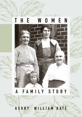 The Women: A Family Story (Hardback)
