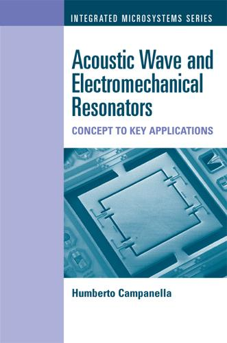 FBAR, MEMS and NEMS Resonator Design and Applications (Hardback)