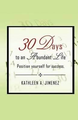 30 Days to an Abundant Life (Paperback)