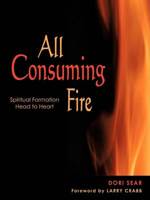 All Consuming Fire (Paperback)