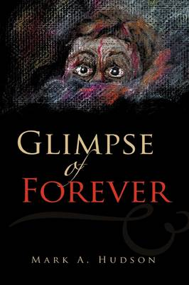 Glimpse of Forever (Paperback)