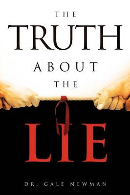 The Truth about the Lie (Paperback)