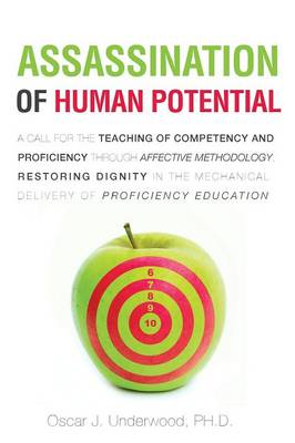 Assassination of Human Potential (Paperback)