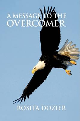 A Message to the Overcomer (Paperback)