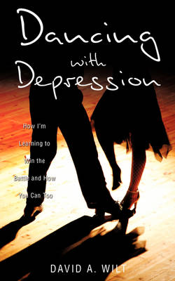 Dancing with Depression (Paperback)
