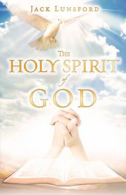 The Holy Spirit of God (Paperback)
