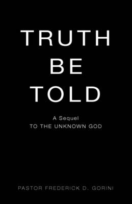 Truth Be Told (Paperback)