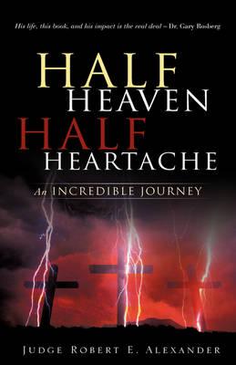 Half Heaven Half Heartache (Hardback)