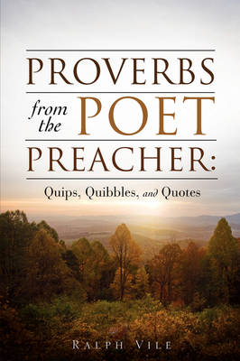 Proverbs from the Poet Preacher (Paperback)