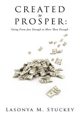 Created to Prosper (Hardback)