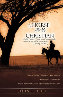 A Horse and His Christian (Hardback)