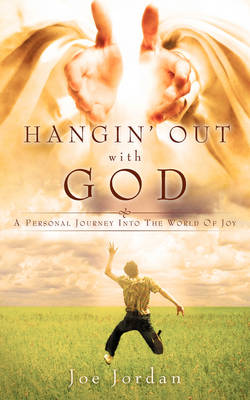 Hangin' Out with God (Paperback)