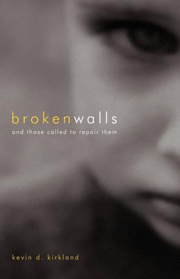 Broken Walls (Paperback)