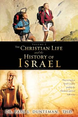 The Christian Life and the History of Israel (Paperback)