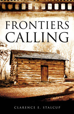 Frontiers Calling (Paperback)