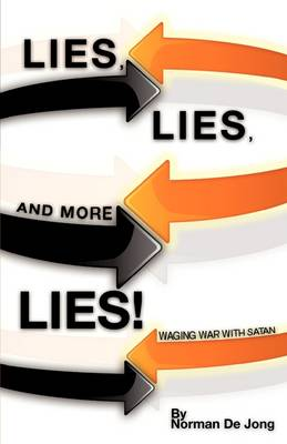 Lies, Lies, and More Lies! (Paperback)