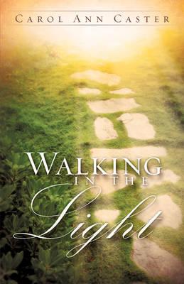 Walking in the Light (Paperback)