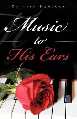 Music to His Ears (Paperback)