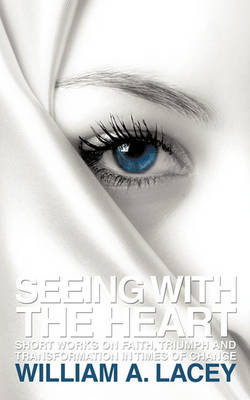 Seeing with the Heart (Paperback)