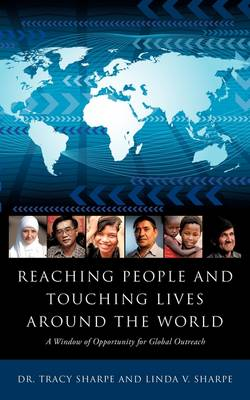 Reaching People and Touching Lives Around the World (Paperback)