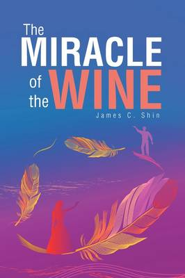 The Miracle of the Wine (Paperback)