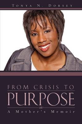 From Crisis to Purpose (Paperback)