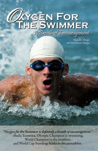 Oxygen for the Swimmer (Paperback)