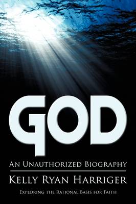 God: An Unauthorized Biography (Paperback)