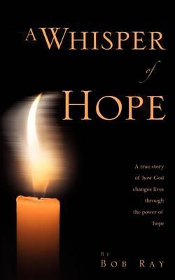 A Whisper of Hope (Paperback)