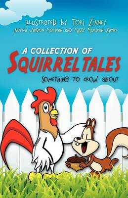 A Collection of Squirrel Tales (Paperback)