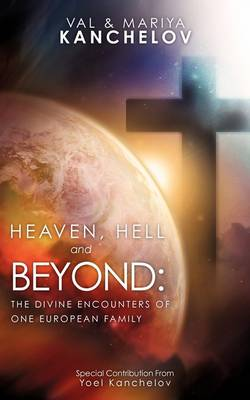 Heaven, Hell and Beyond (Paperback)