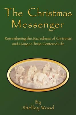 The Christmas Messenger (Paperback)