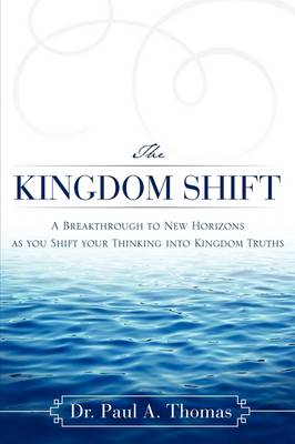 The Kingdom Shift (Paperback)