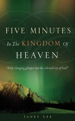 Five Minutes in the Kingdom of Heaven (Paperback)