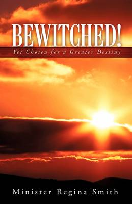 Bewitched! (Hardback)