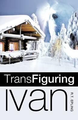 Trans Figuring Ivan (Paperback)