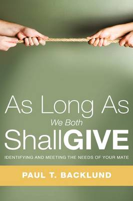 As Long as We Both Shall Give (Paperback)