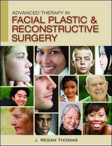 Advanced Therapy in Facial Plastic and Reconstructive Surgery (Hardback)