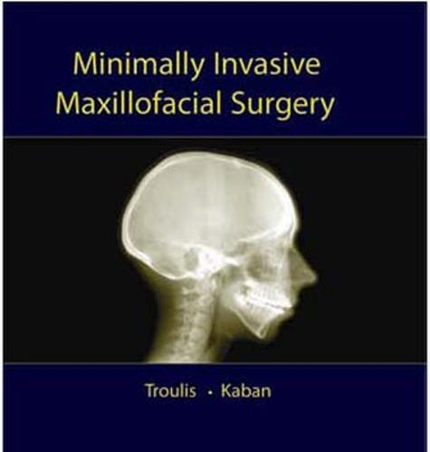 Minimally Invasive Maxillofacial Surgery (Hardback)