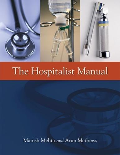 The Hospitalist Manual (Paperback)