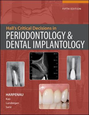 Hall's Critical Decisions in Periodontology (Hardback)