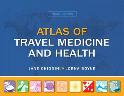 Atlas of Travel Medicine and Health (Paperback)