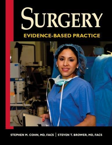 Surgery: Evidence-Based Practice (Hardback)