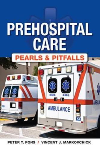 Prehospital Care: Pearls & Pitfalls (Paperback)