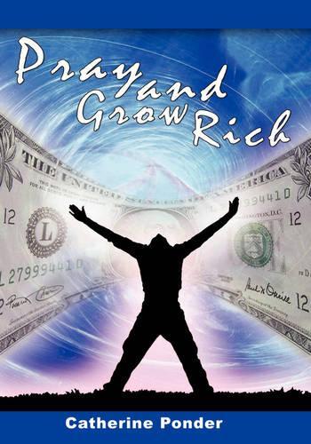 Pray and Grow Rich (Hardback)