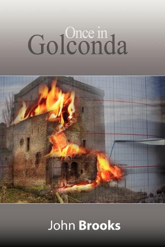 Once in Golconda: The Great Crash of 1929 and Its Aftershocks (Paperback)
