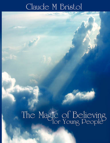 The Magic of Believing for Young People (Paperback)
